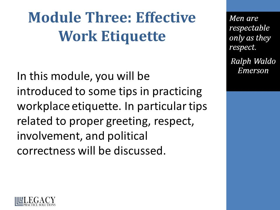 Module Three: Effective Work Etiquette