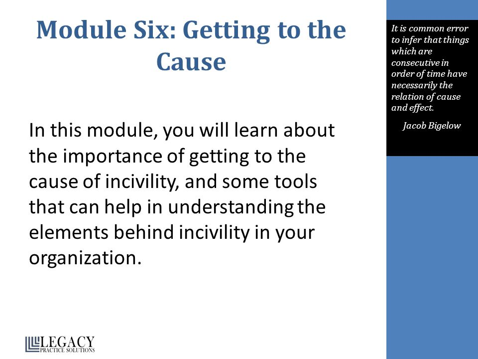 Module Six: Getting to the Cause