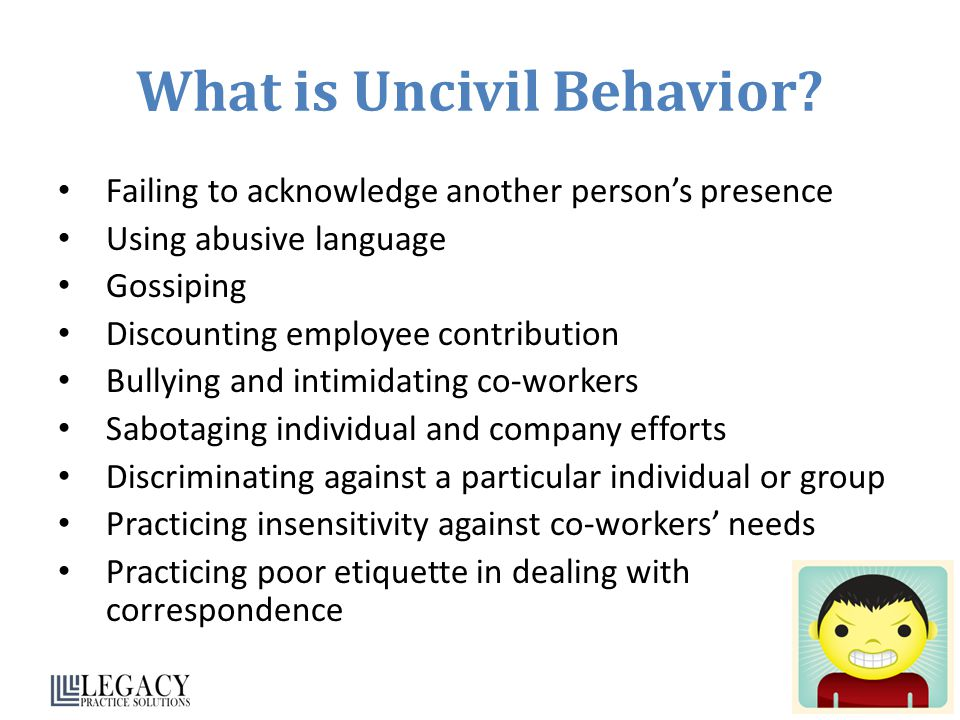 What is Uncivil Behavior