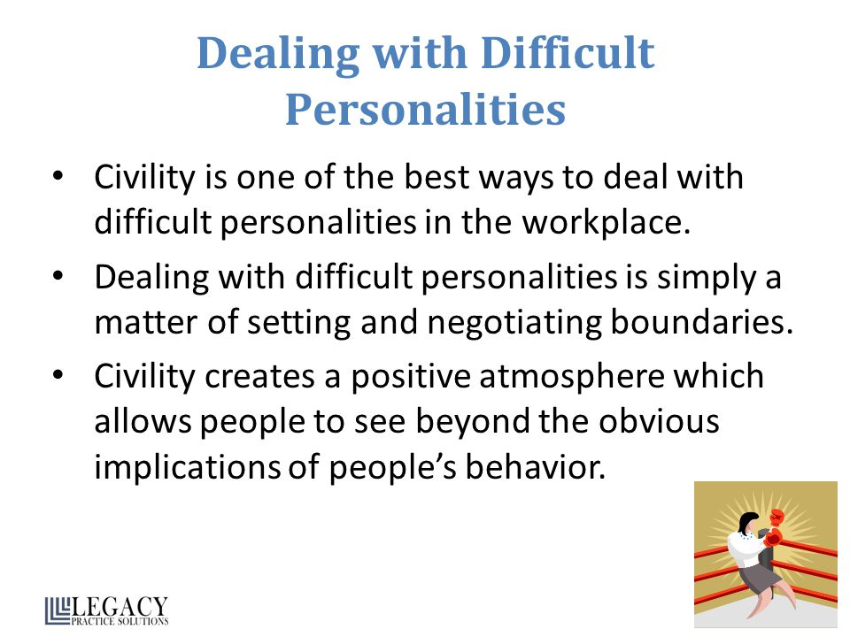 Dealing with Difficult Personalities