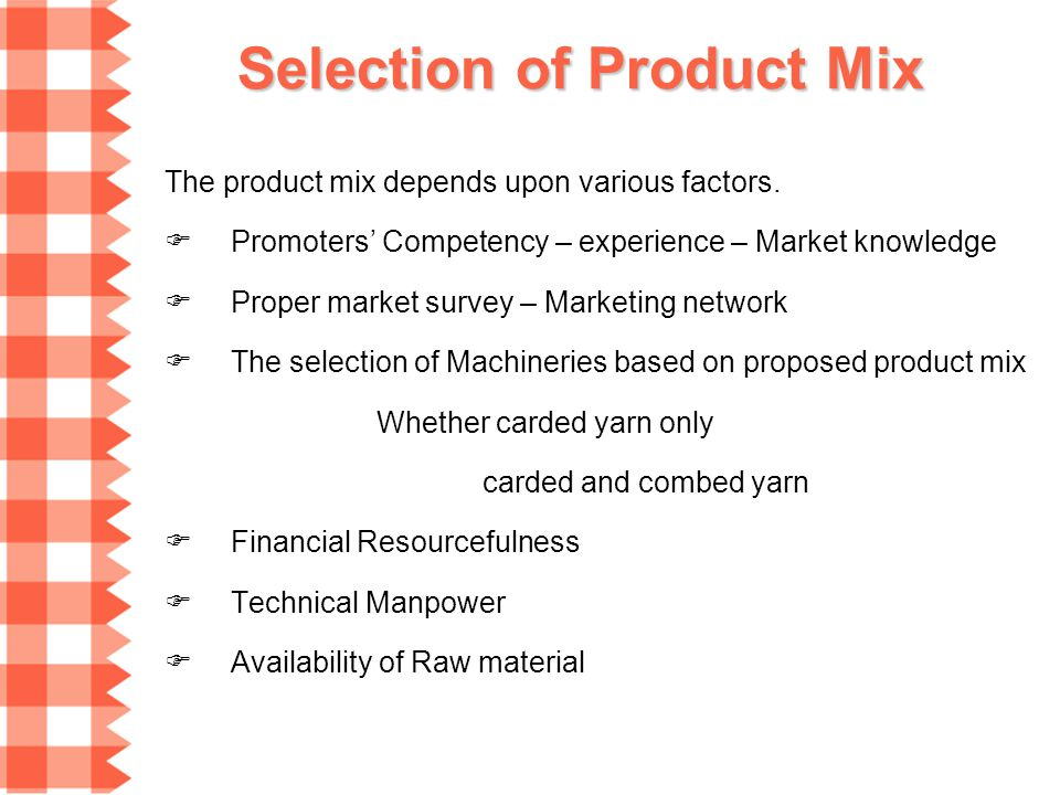 Selection of Product Mix
