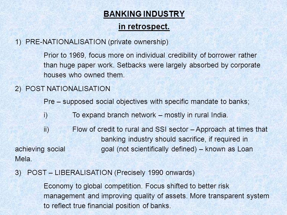 BANKING INDUSTRY in retrospect.