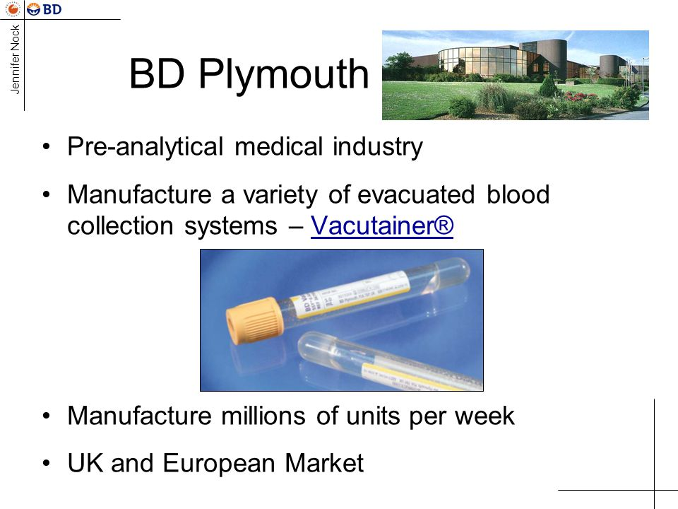 BD Plymouth Pre-analytical medical industry