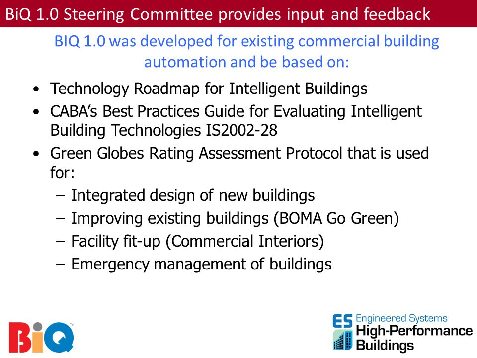 BiQ 1.0 Steering Committee provides input and feedback