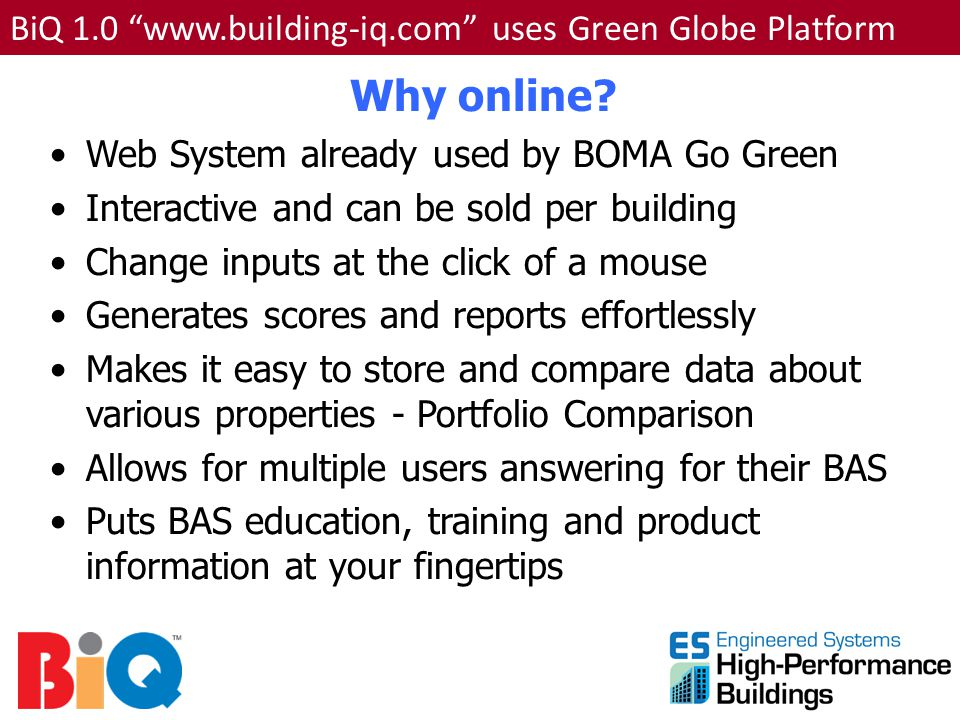 Why online BiQ 1.0 www.building-iq.com uses Green Globe Platform