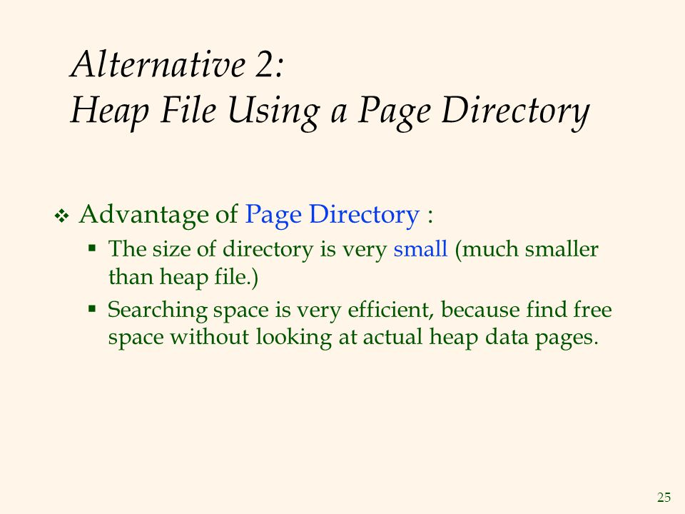 Alternative 2: Heap File Using a Page Directory