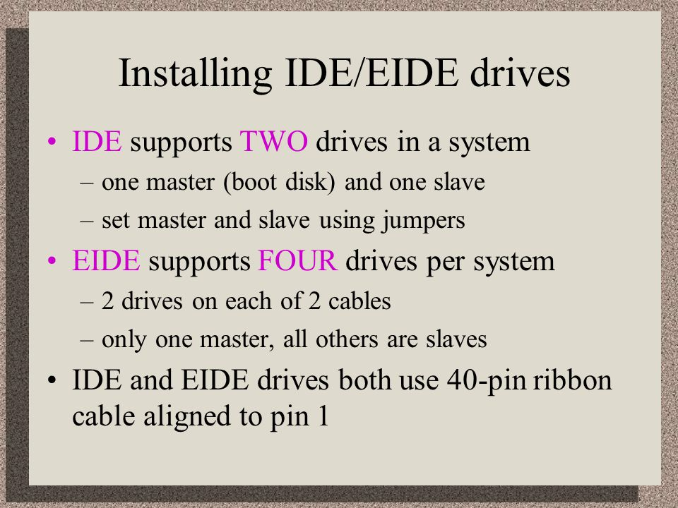 Installing IDE/EIDE drives