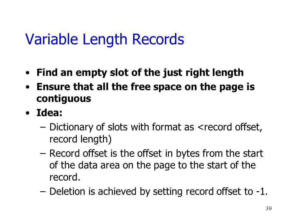 Variable Length Records