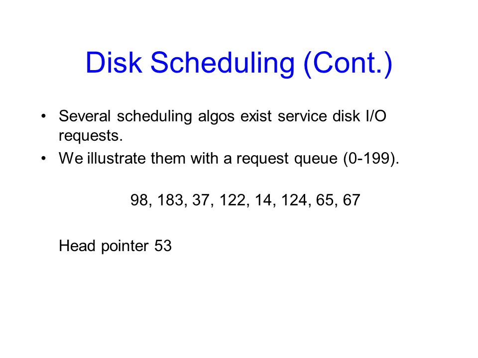Disk Scheduling (Cont.)