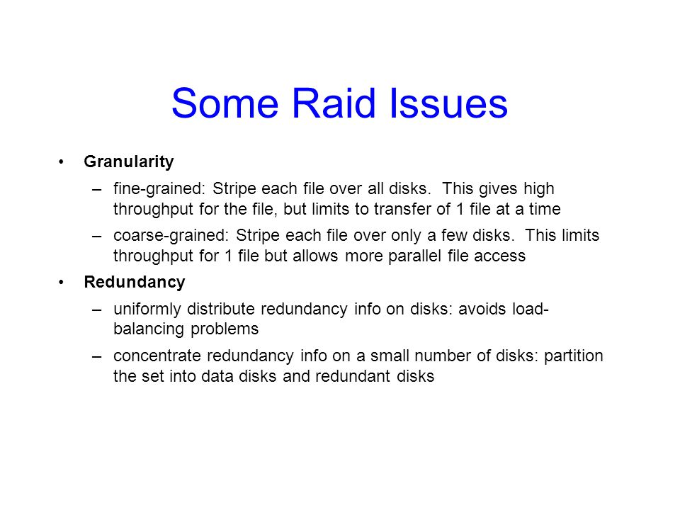 Some Raid Issues Granularity