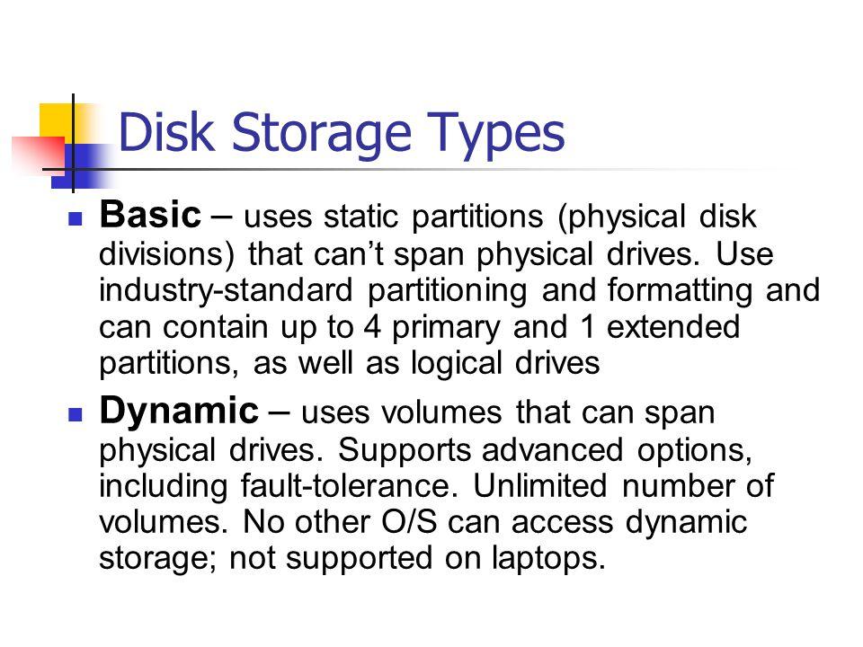 Disk Storage Types