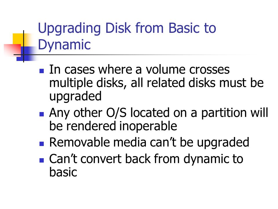 Upgrading Disk from Basic to Dynamic