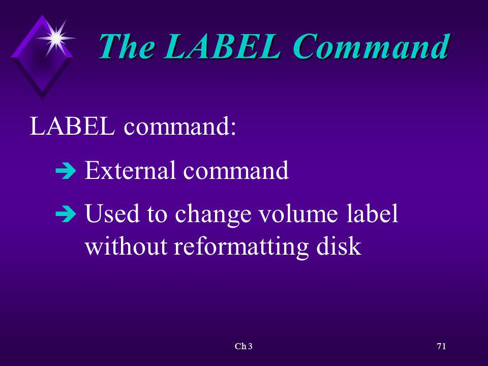 The LABEL Command LABEL command: External command