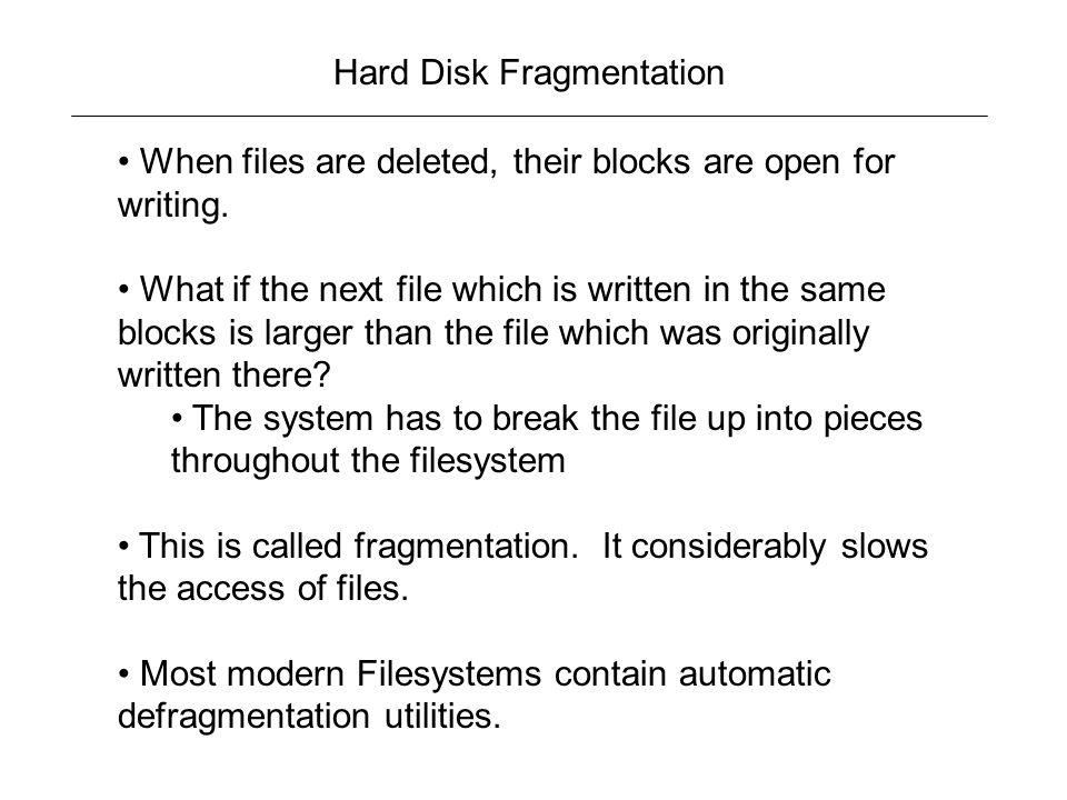 Hard Disk Fragmentation