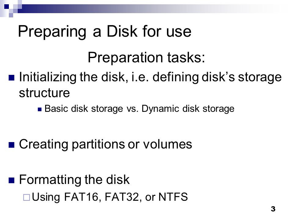 Preparing a Disk for use