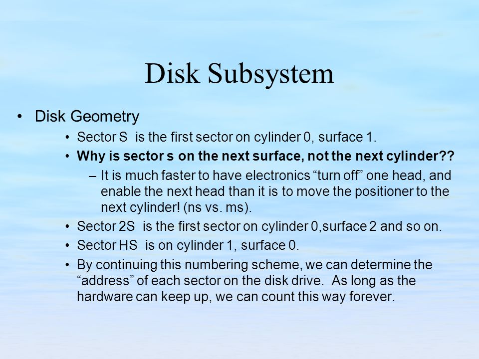 Disk Subsystem Disk Geometry