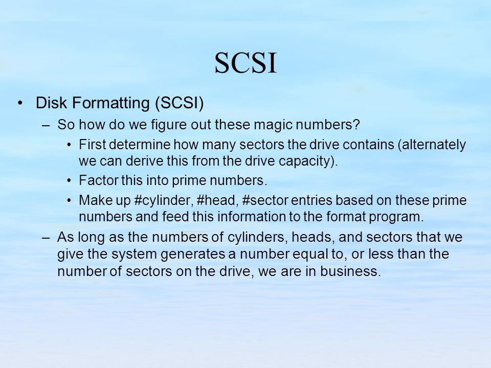 SCSI Disk Formatting (SCSI)