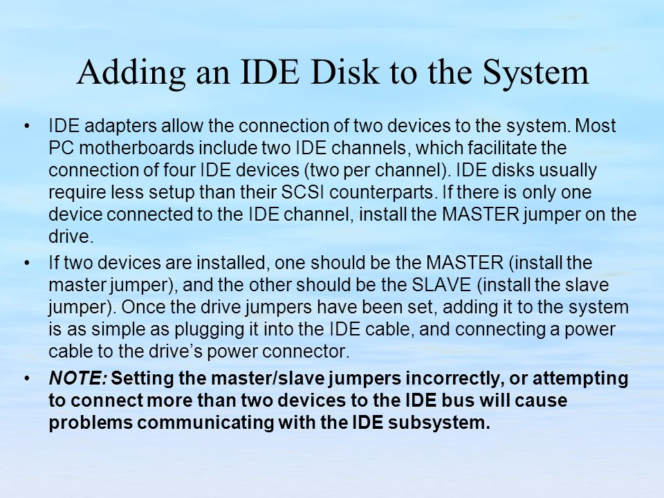 Adding an IDE Disk to the System