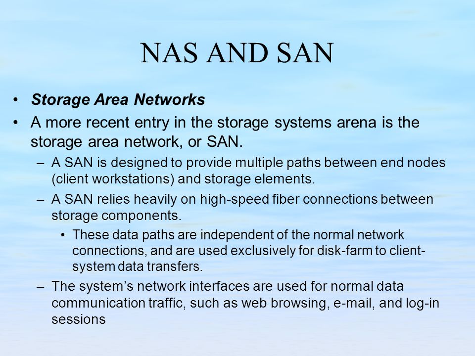 NAS AND SAN Storage Area Networks