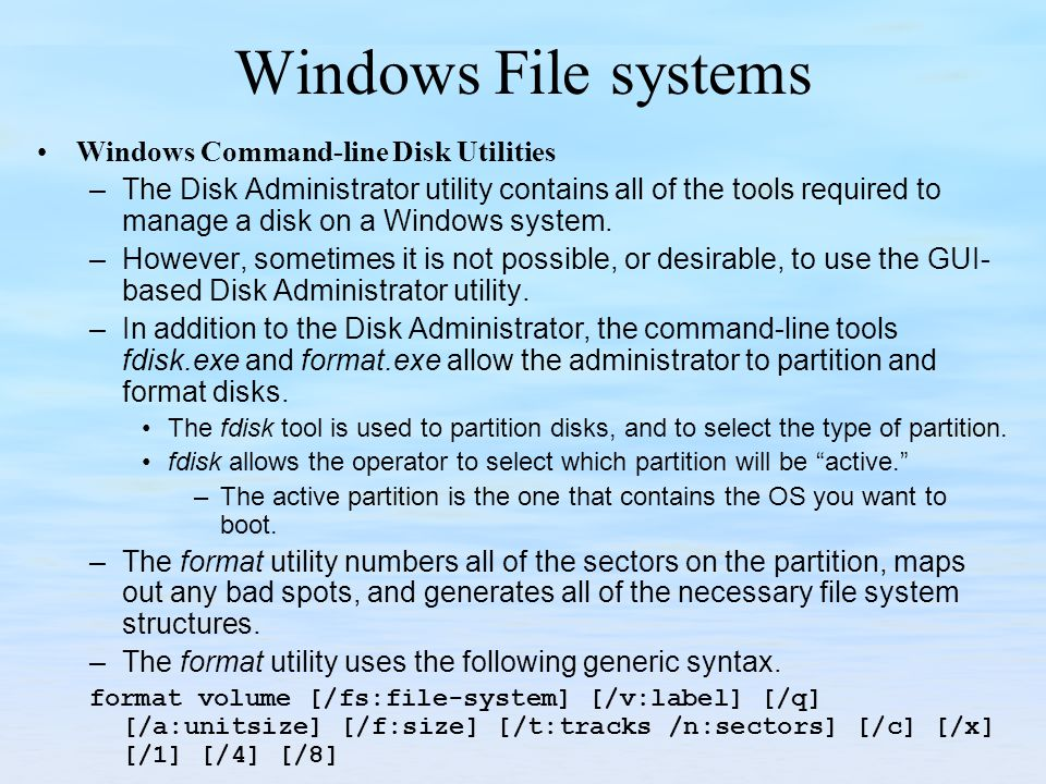 Windows File systems Windows Command-line Disk Utilities