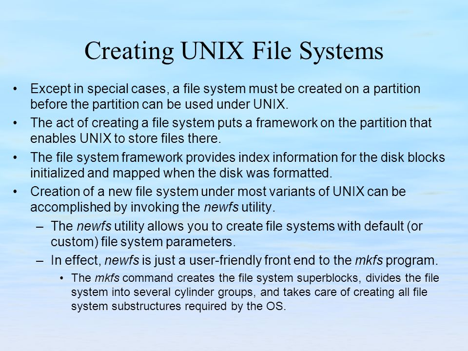Creating UNIX File Systems
