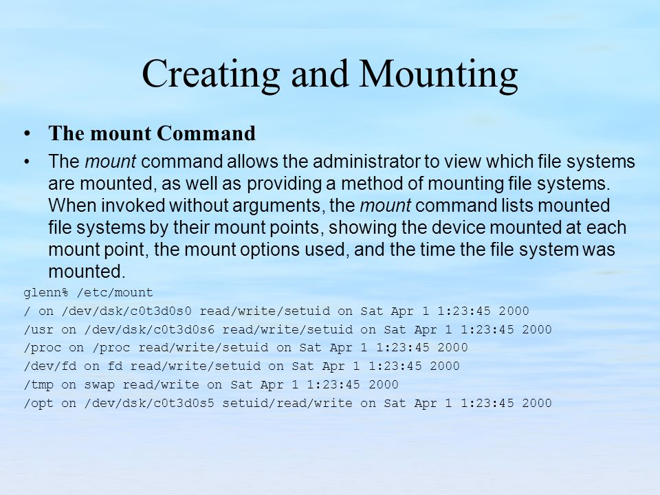 Creating and Mounting The mount Command