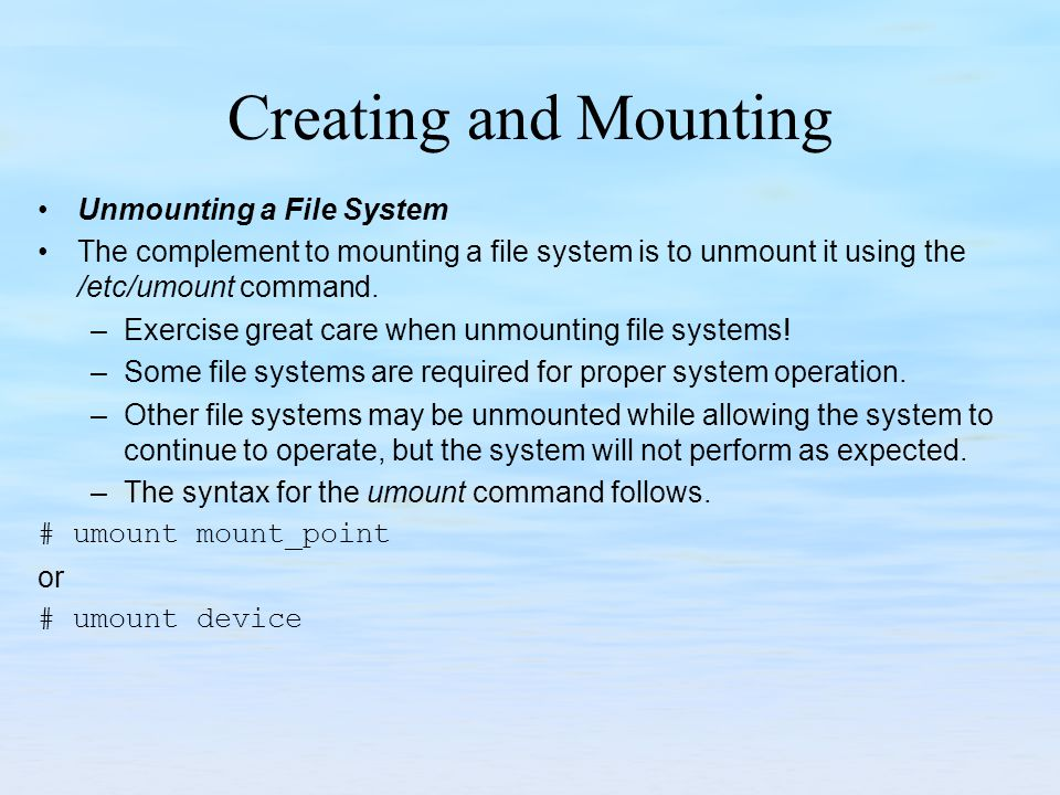 Creating and Mounting Unmounting a File System