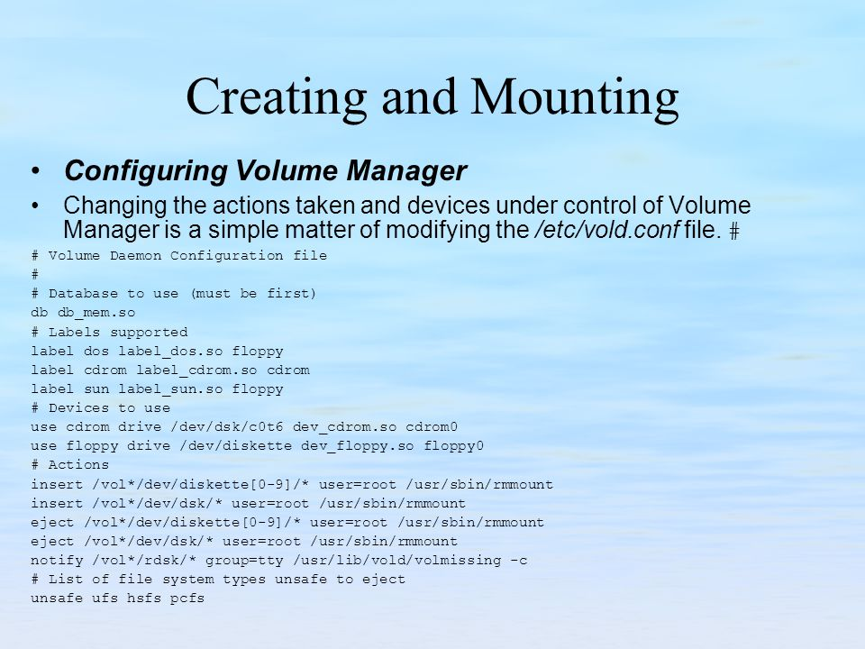 Creating and Mounting Configuring Volume Manager