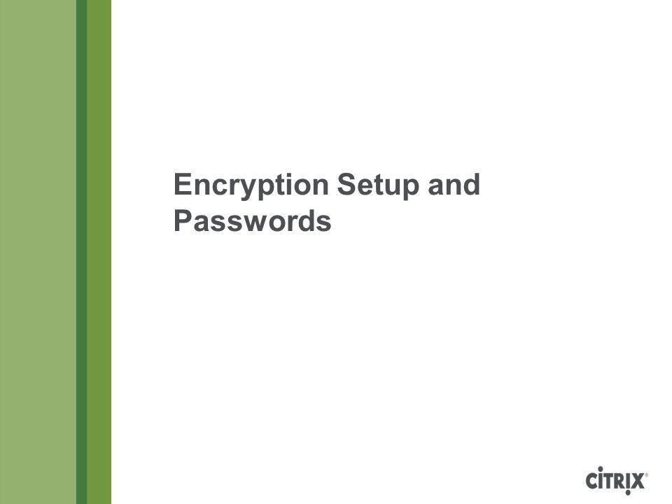 Encryption Setup and Passwords