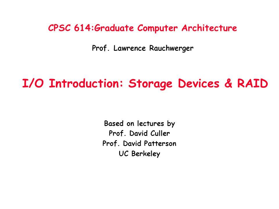 CPSC 614:Graduate Computer Architecture Prof