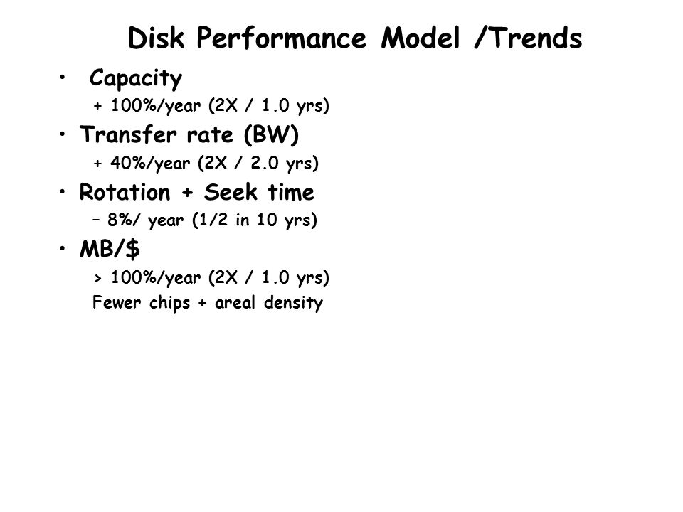 Disk Performance Model /Trends