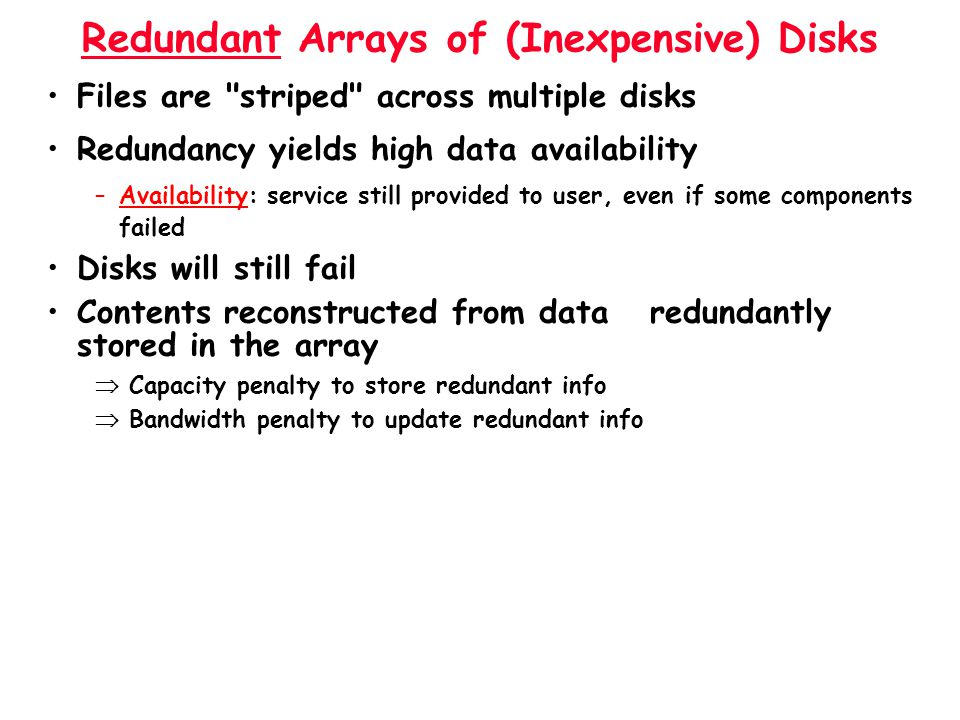 Redundant Arrays of (Inexpensive) Disks