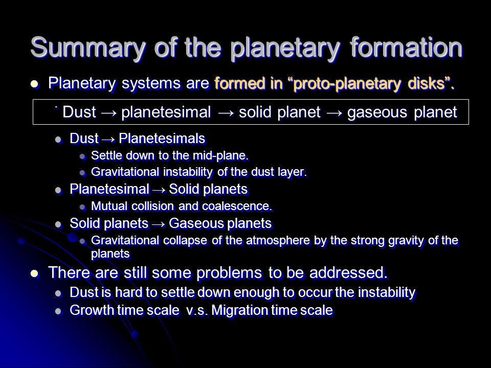 Summary of the planetary formation