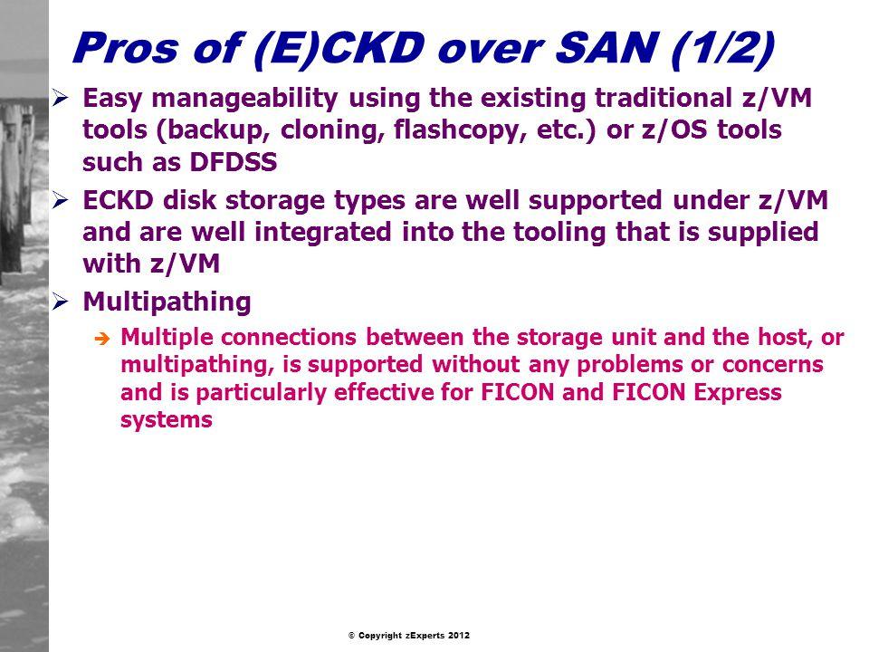 Pros of (E)CKD over SAN (1/2)