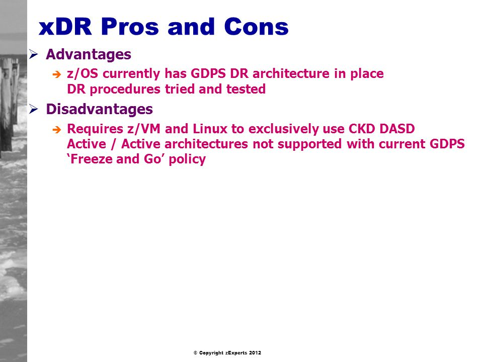 xDR Pros and Cons Advantages Disadvantages
