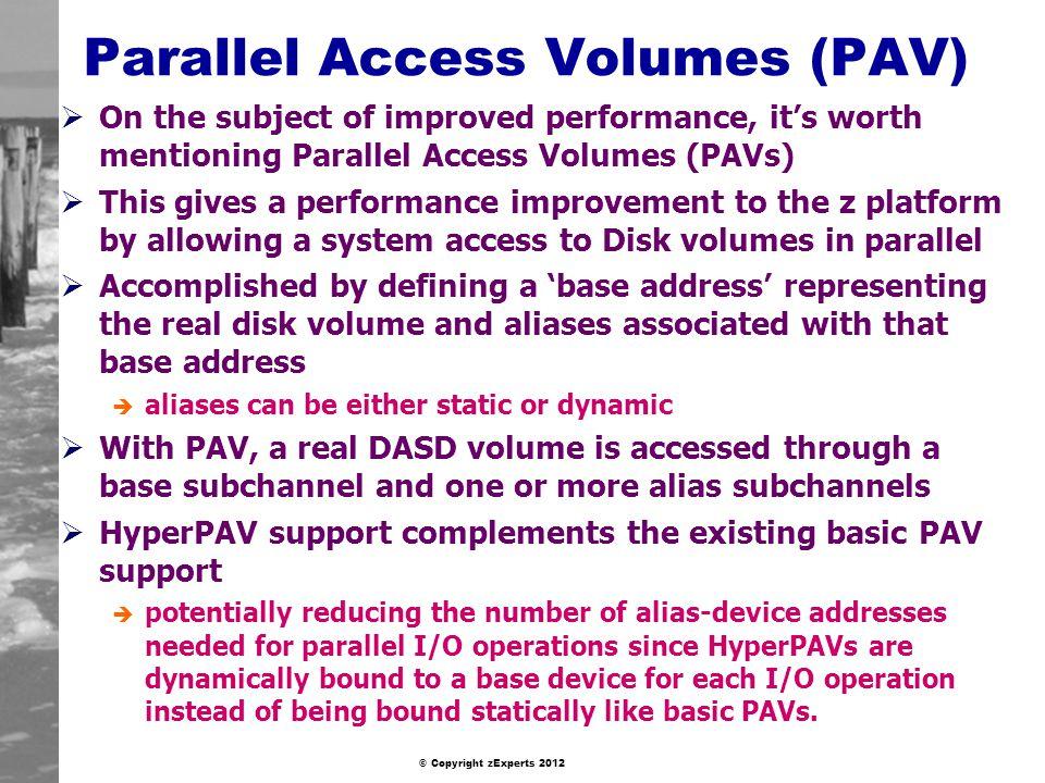Parallel Access Volumes (PAV)