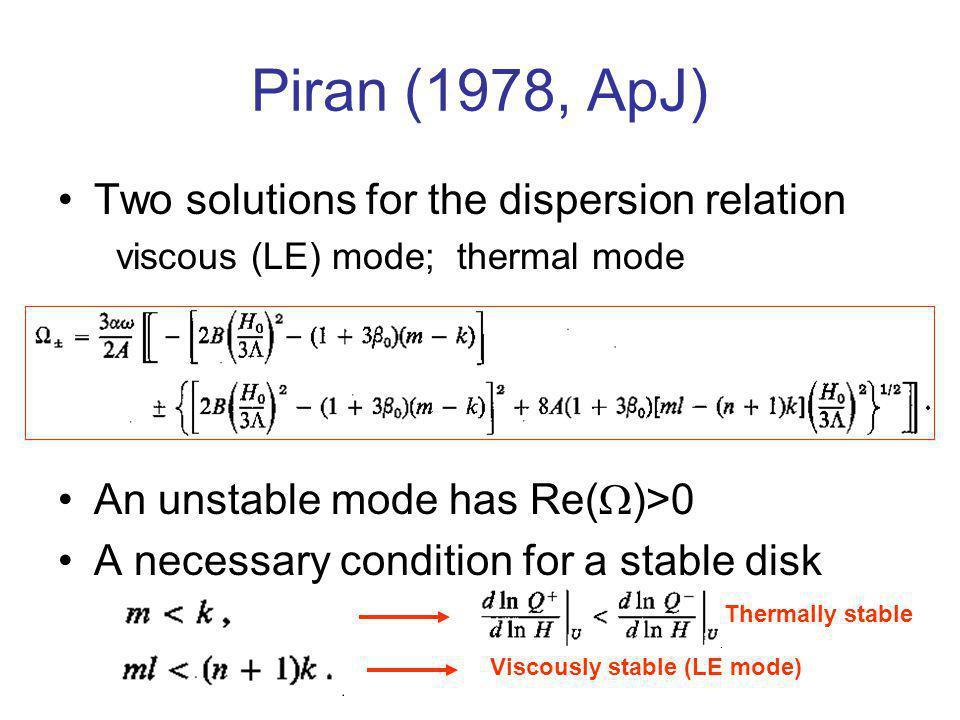 Piran (1978, ApJ) Two solutions for the dispersion relation