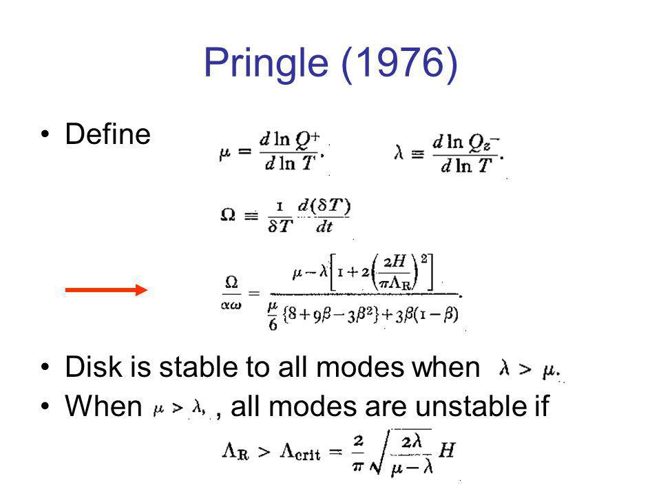 Pringle (1976) Define Disk is stable to all modes when