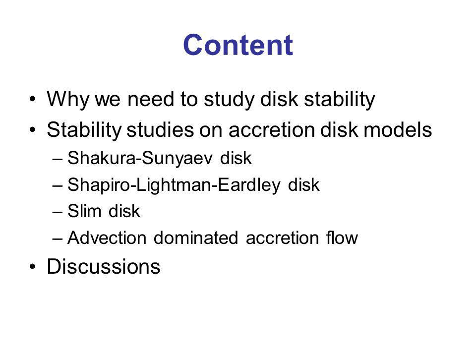 Content Why we need to study disk stability