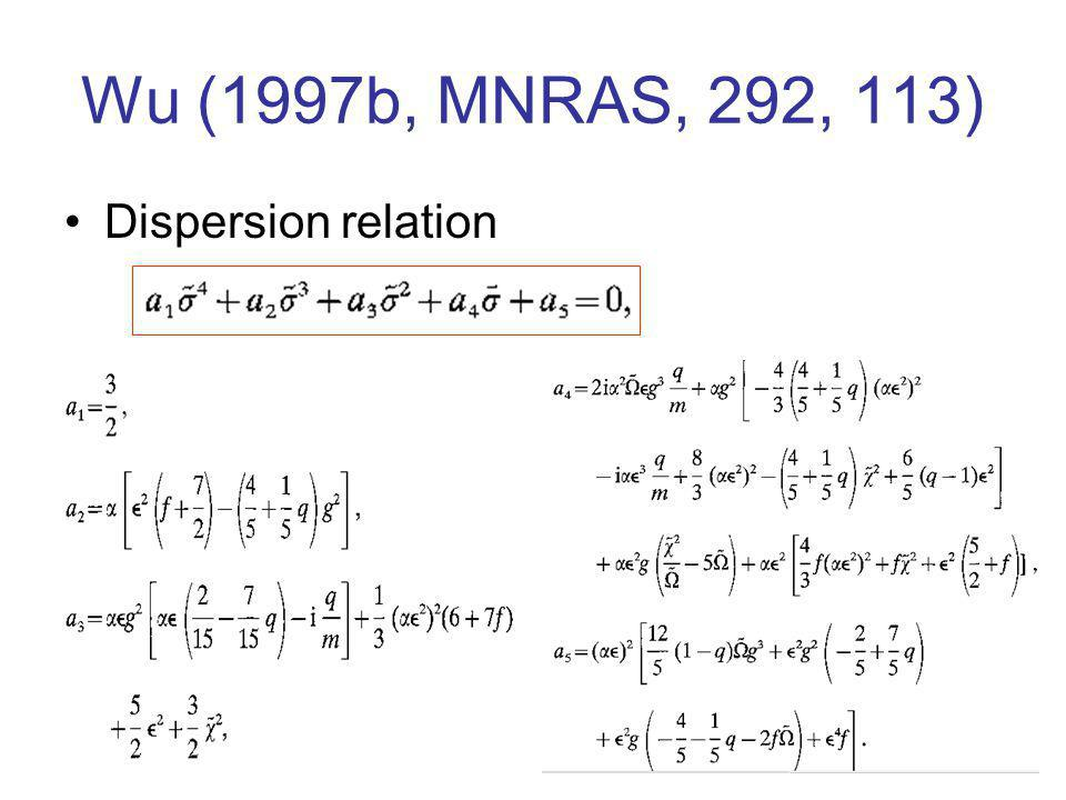 Wu (1997b, MNRAS, 292, 113) Dispersion relation
