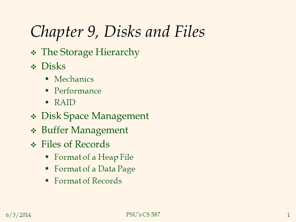 Chapter 9, Disks and Files