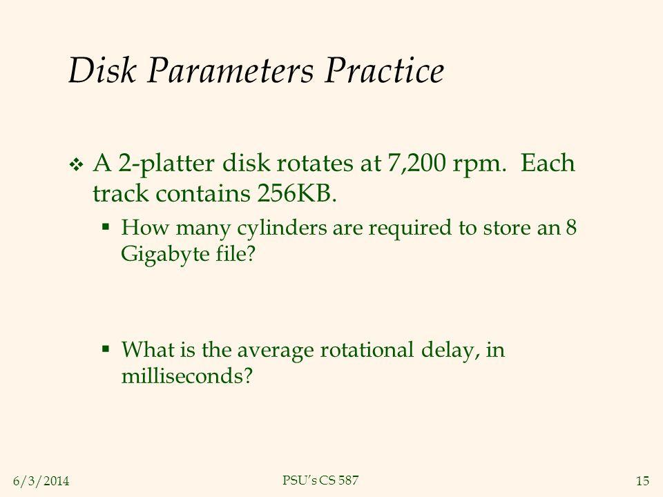 Disk Parameters Practice