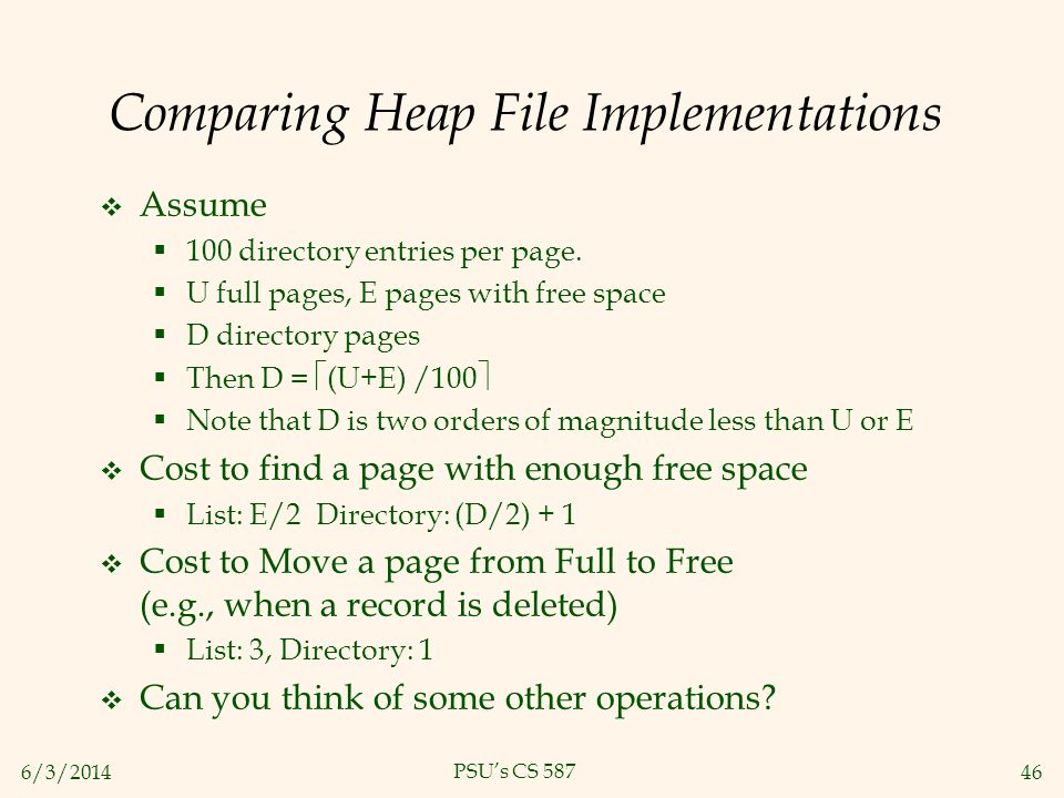 Comparing Heap File Implementations