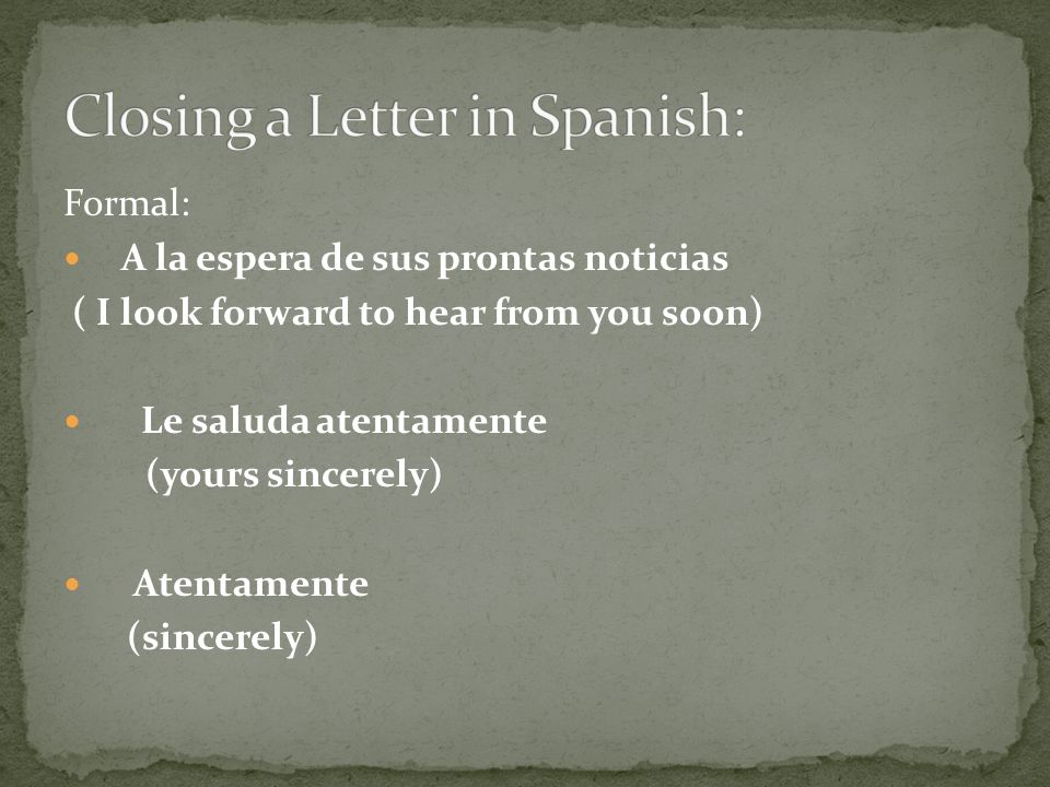 Closing a Letter in Spanish:
