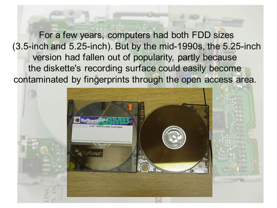 For a few years, computers had both FDD sizes
