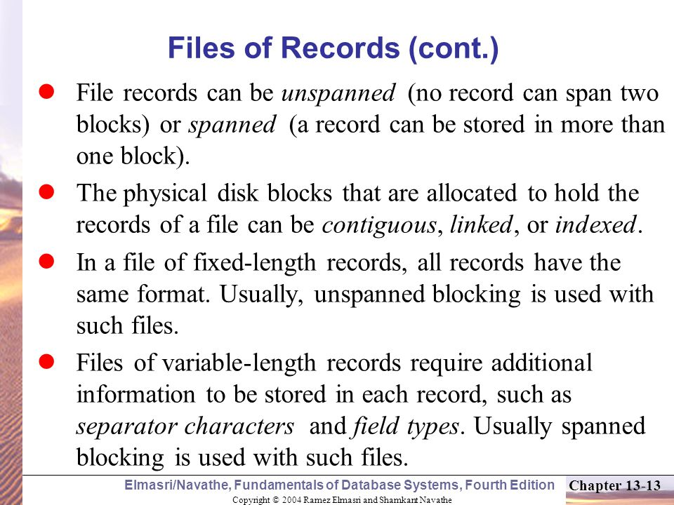 Files of Records (cont.)