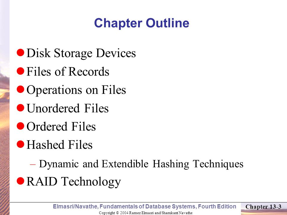 Chapter Outline Disk Storage Devices Files of Records