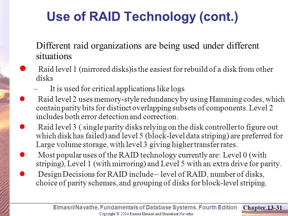 Use of RAID Technology (cont.)