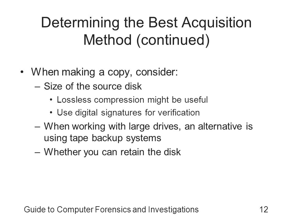 Determining the Best Acquisition Method (continued)