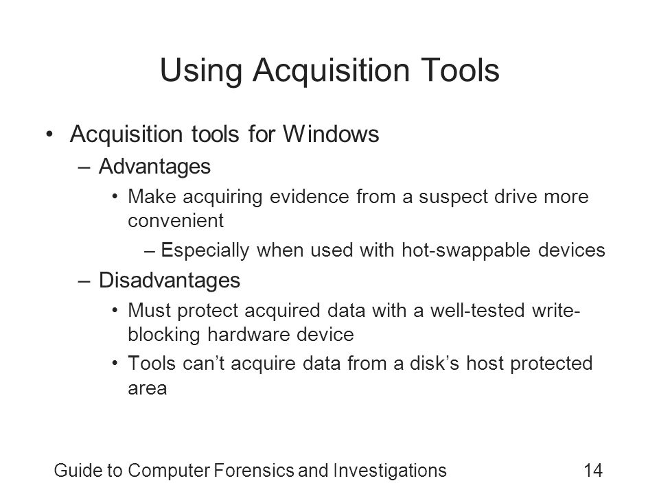 Using Acquisition Tools